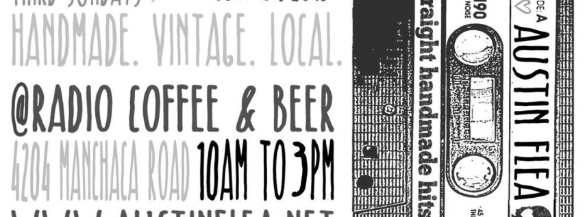 The Austin Flea at Radio Coffee & Beer - in July