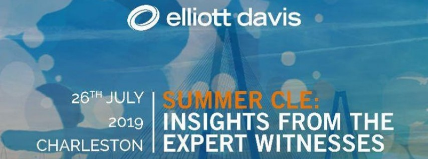 Summer CLE: Insights from the Expert Witnesses