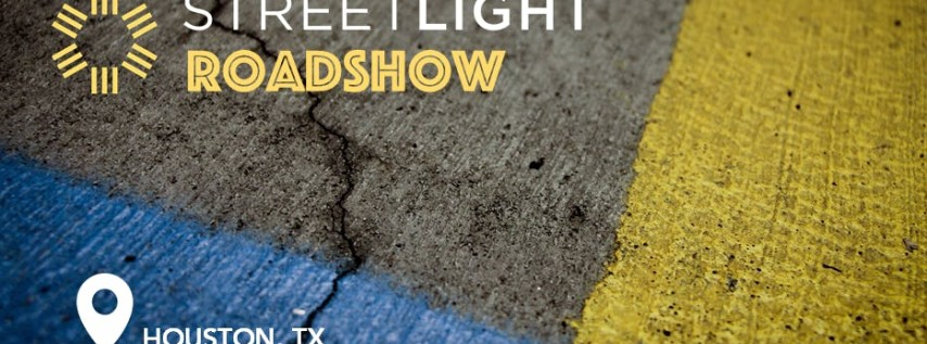 StreetLight Roadshow HOUSTON