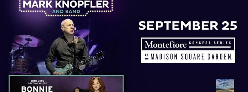 Mark Knopfler and Band with special guest Bonnie Raitt