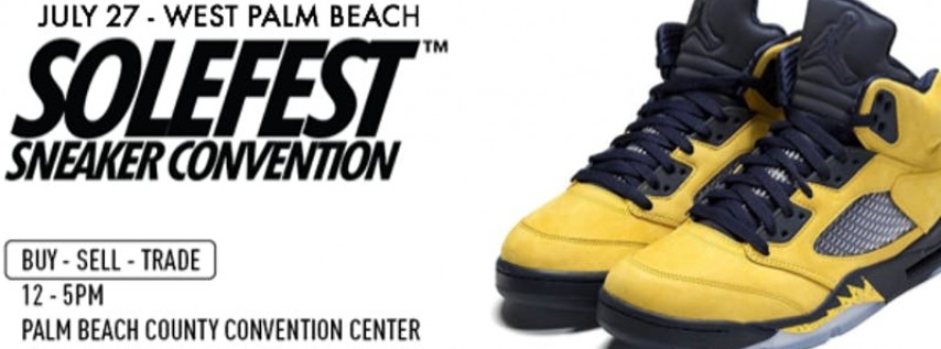 SoleFest West Palm Beach - July 27, 2019