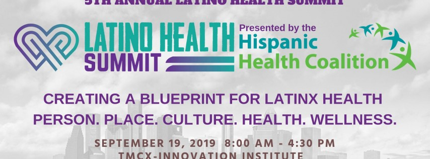 5th Annual Latino Health Summit 2019
