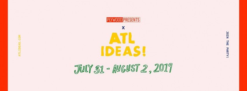 Plywood Presents x ATL Ideas