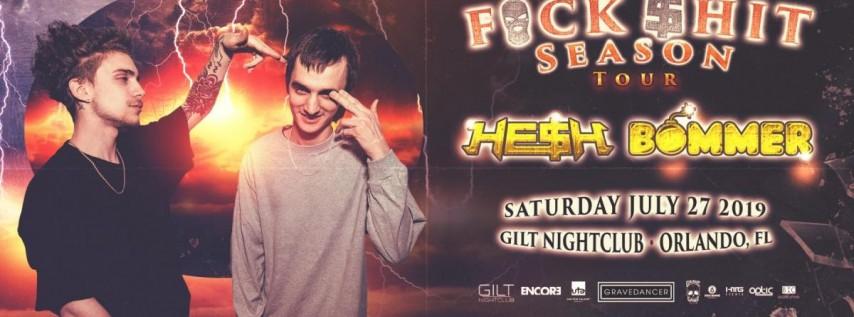 HE$H & Bommer-Orlando at Gilt Nightclub