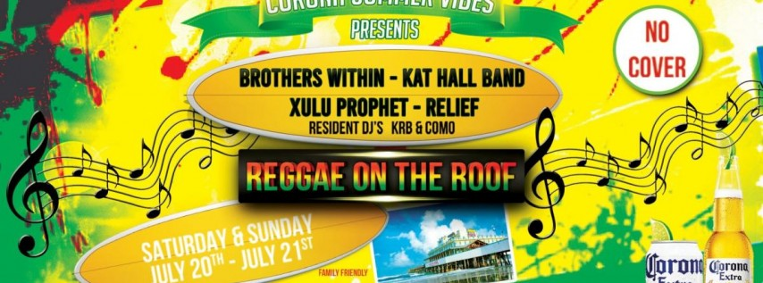 Corona Summer Vibes presents Reggae on The Roof