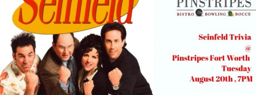 Seinfeld Trivia at Pinstripes Fort Worth