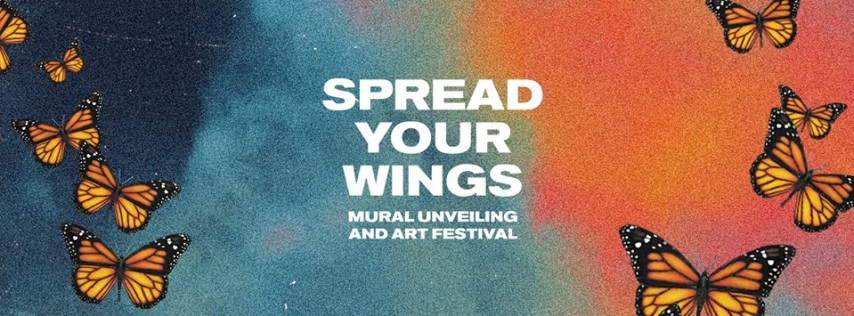 Spread Your Wings Mural Unveiling and Art Festival