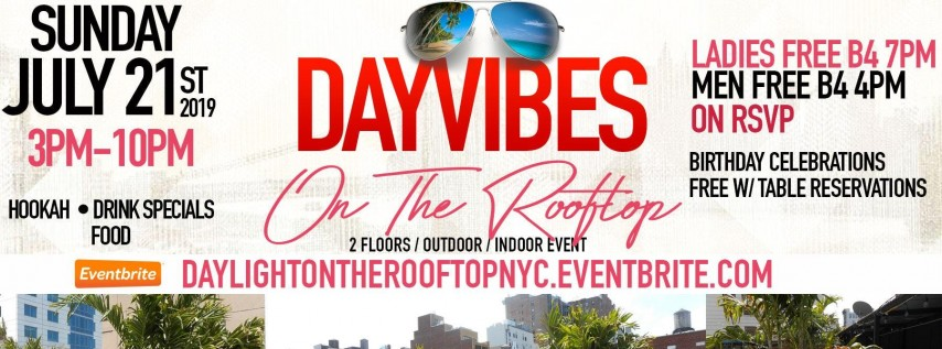 Sunday July 21 - Rooftop Day Party