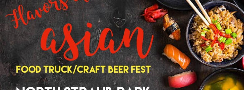 Flavors of Asia Food Truck and Craft Beer Fest-Free Admission!
