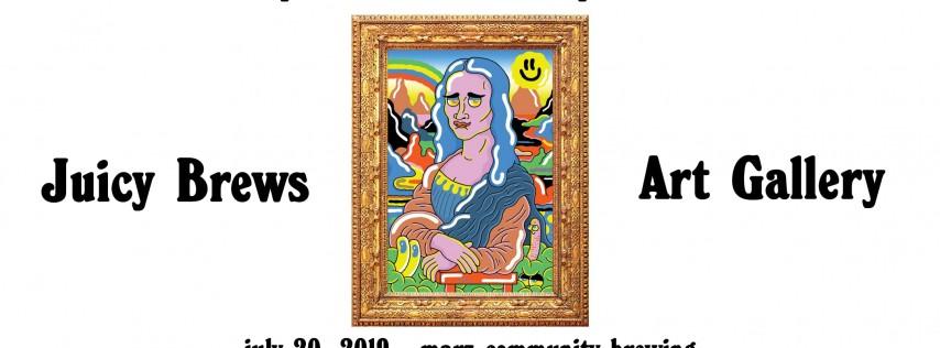 Hop Culture and Marz Present: Juicy Brews Art Gallery Craft Beer Fest