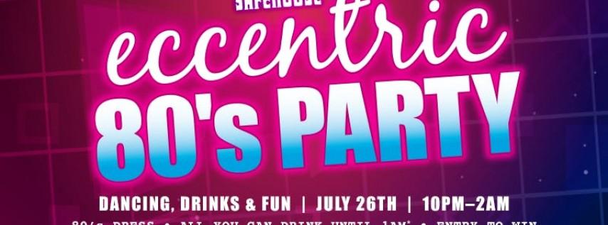 Eccentric 80s Party