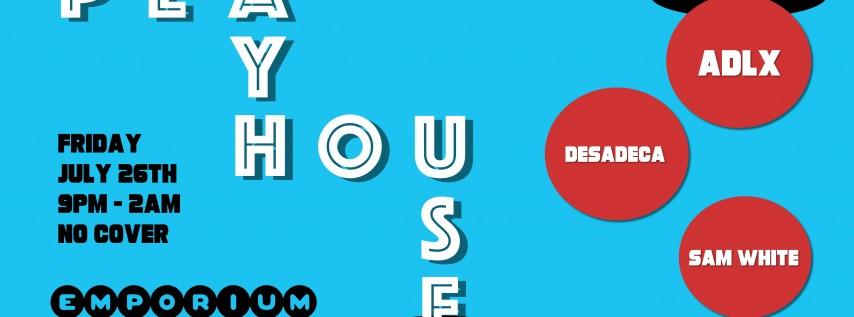 PlayHouse feat. ADLX, Desadeca, Sam White