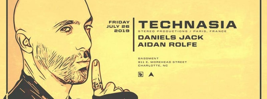 Technasia (Stereo Productions) - Friday July 26 at Bassment
