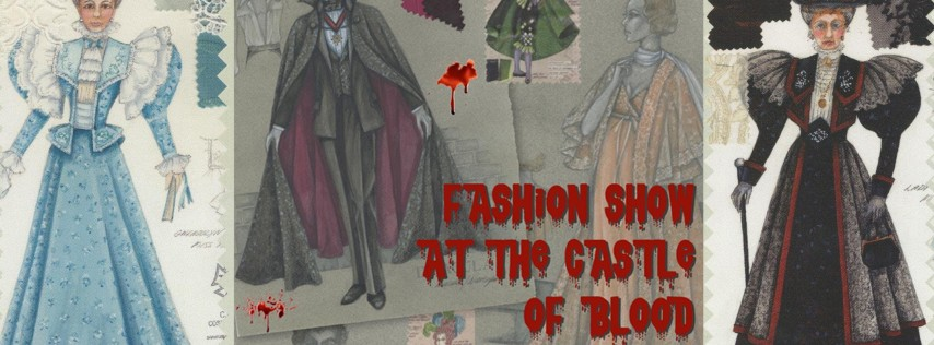 WhoDunnit Murder Mystery Theater Fashion Show at the Castle of Blood