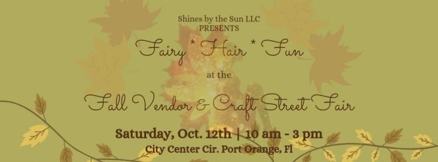 Fairy Hair at the Fall Vendor & Craft  Street Fair