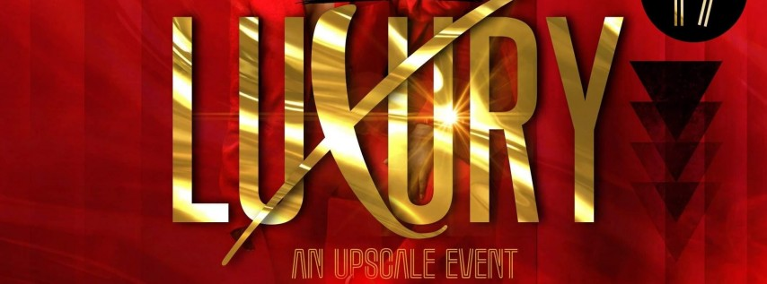 LUXURY an UPSCALE EVENT