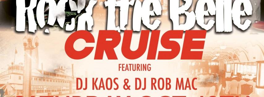 80s & 90s ROCK THE BELLE CRUISE FEATURING DJ KAOS AND DJ ROB MAC