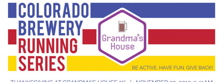 Thanksgiving at Grandma's House 5k - Colorado Brewery Running Series