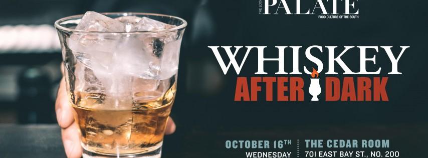 Whiskey After Dark 2019