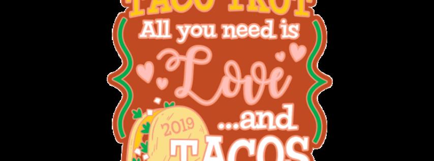 2019 Taco Trot 1 Mile, 5K, 10K, 13.1, 26.2 - San Antonio