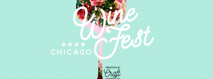 Chicago Wine Fest! Spring Edition