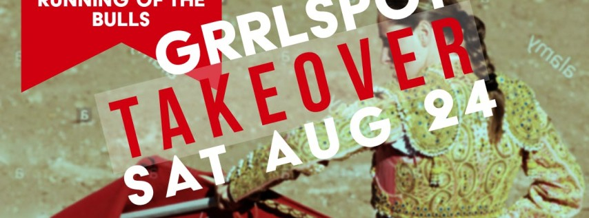 GrrlSpot | TakeOver - Day Time Event For LGBT / Lesbian / Queer Women