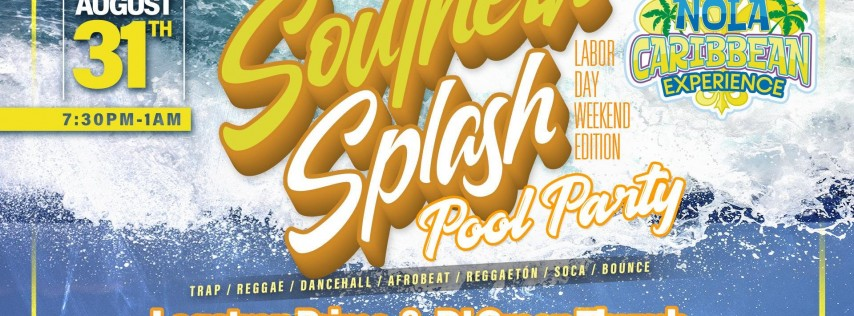 Southern Splash Pool Party Labor Day Weekend Edition @ The Drifter Hotel New Orleans