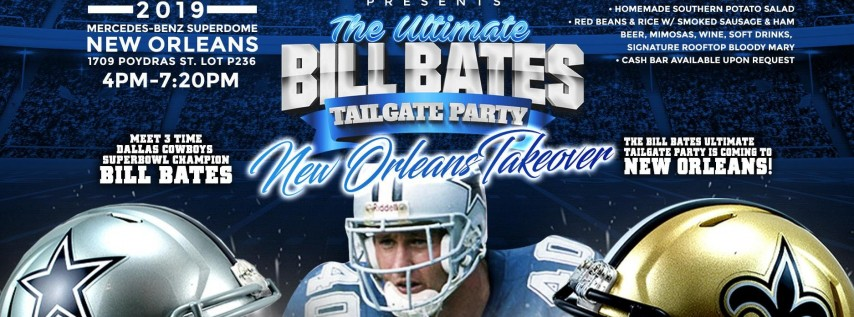 VIP Sports Presents the Ultimate Bill Bates Tailgate Party-IN NEW ORLEANS