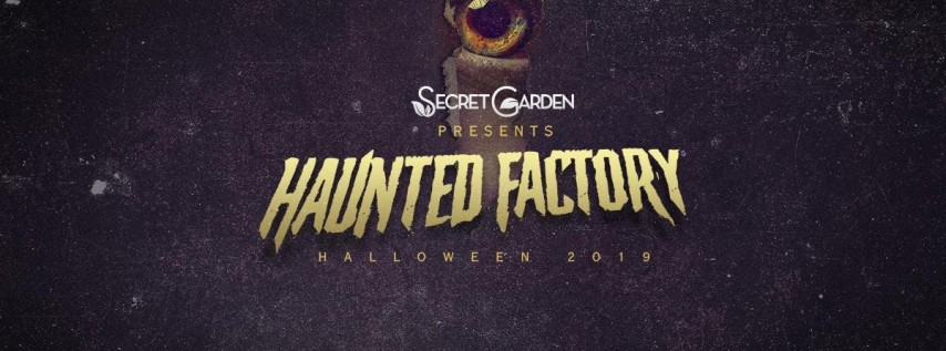 Haunted Factory by Secret Garden