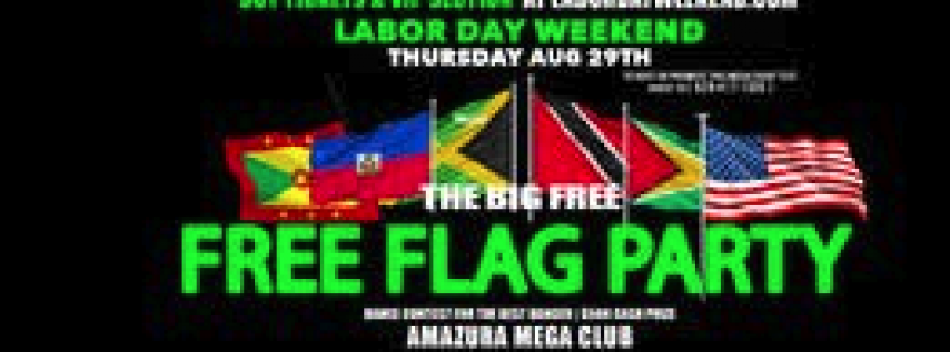LABOR DAY WEEKEND #FREE FLAG PARTY