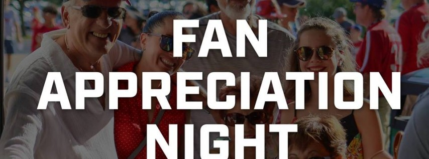 Fan Appreciation Night with Postgame Fireworks