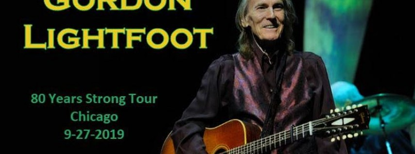 Gordon Lightfoot - Danny Zelisko Presents and One Eleven Productions