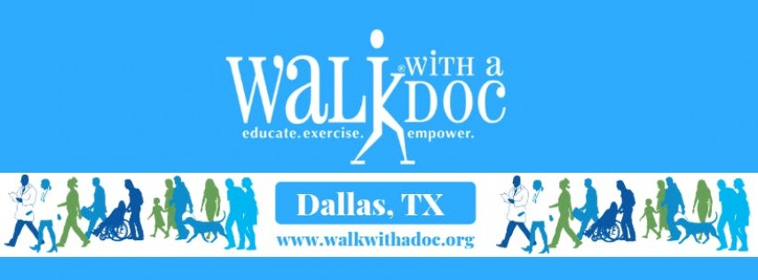 Walk With A Doc Dallas, October 19, 2019 at 8 am