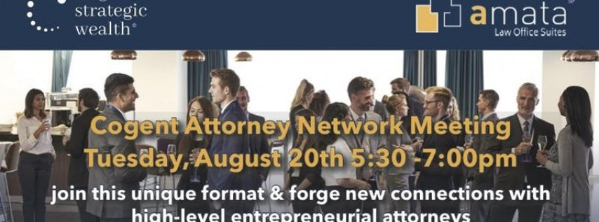 Cogent Attorney Networking August
