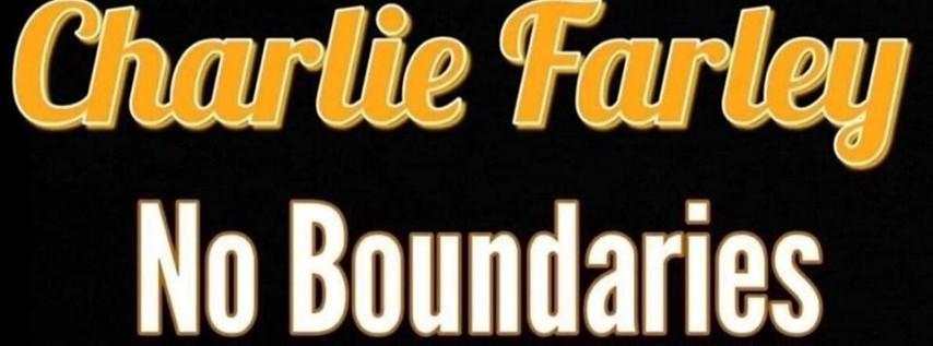 Charlie Farley - No Boundaries Tour 2019