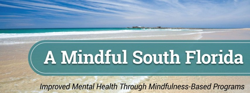 'A Mindful South Florida' community event and workshops