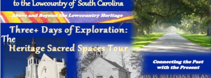 The Heritage Sacred Spaces Tour -Early Bird Deposit Pricing thru August 15