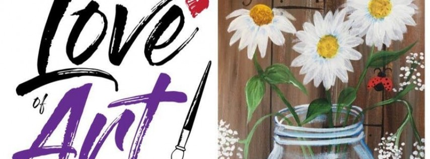 Paint and Sip Class: Rustic Daisy Jar
