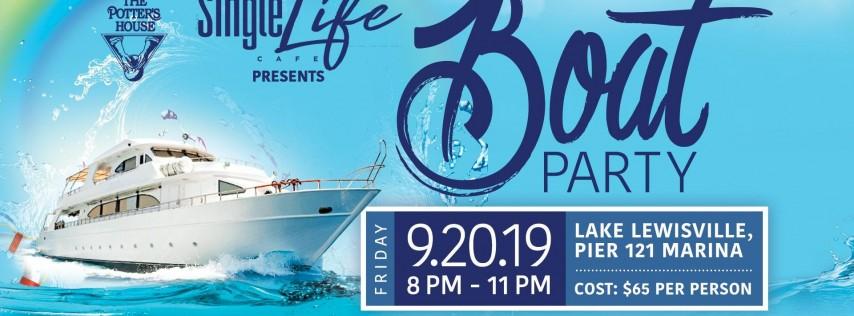 Single Life Boat Party