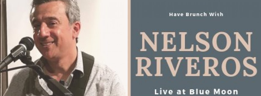 Nelson Riveros LIVE at Blue Moon Mexican Cafe