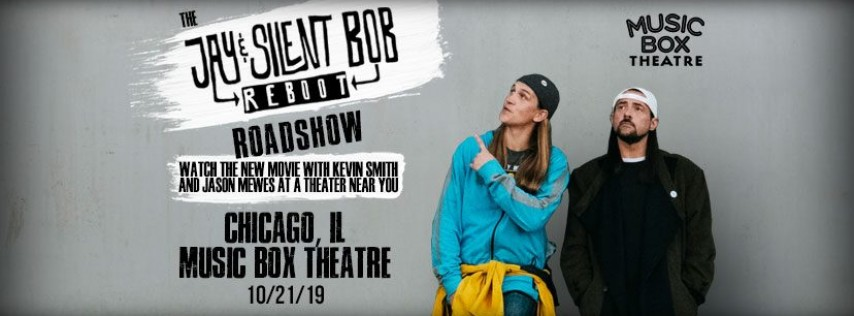Jay and Silent Bob Reboot Roadshow - Chicago, IL