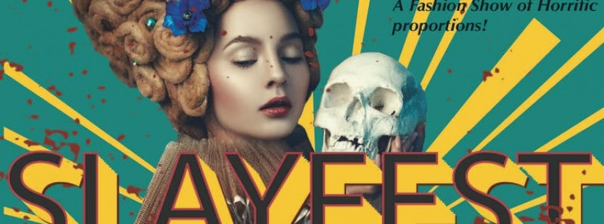 Style.Rivals & Halloween: SLAYFEST! A Fashion Show of Horrific Proportions