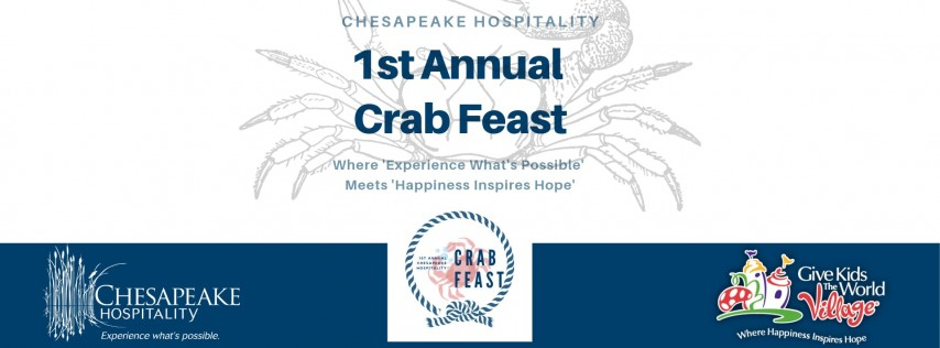 1st Annual Chesapeake Hospitality Crab Feast