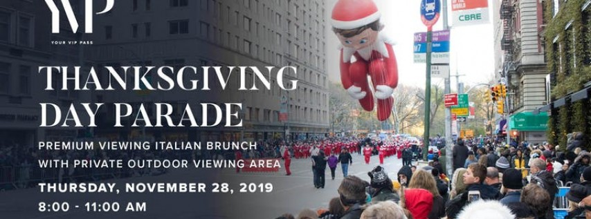 2019 Thanksgiving Day Parade Premium Viewing Quality Italian Brunch