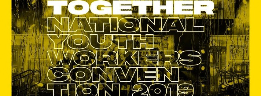 National Youth Workers Convention 2019