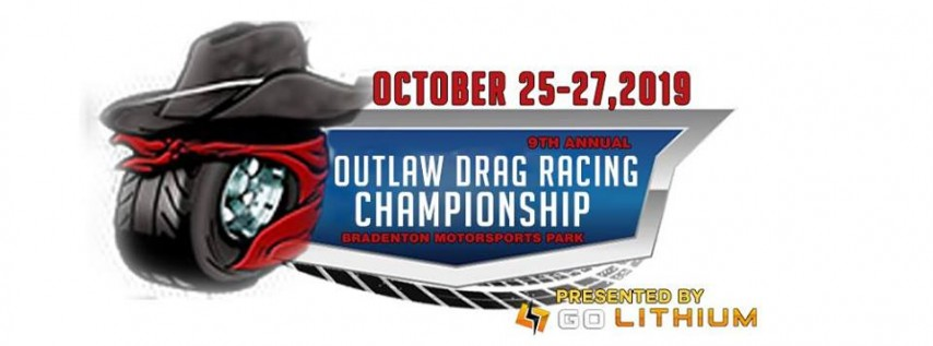 The 9th Annual 'Outlaw Drag Racing Championship'