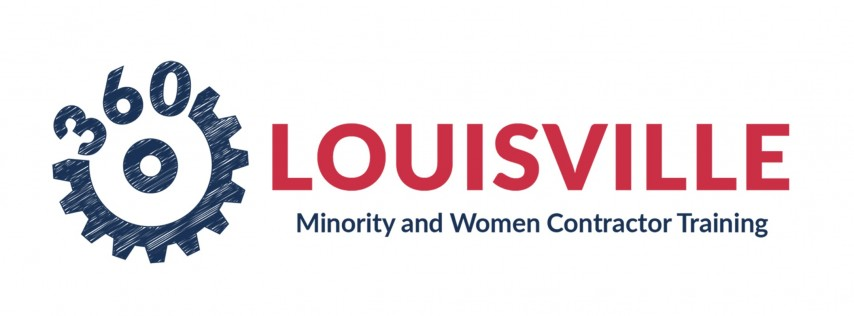 360 LOUISVILLE: Minority and Women Contractor Training