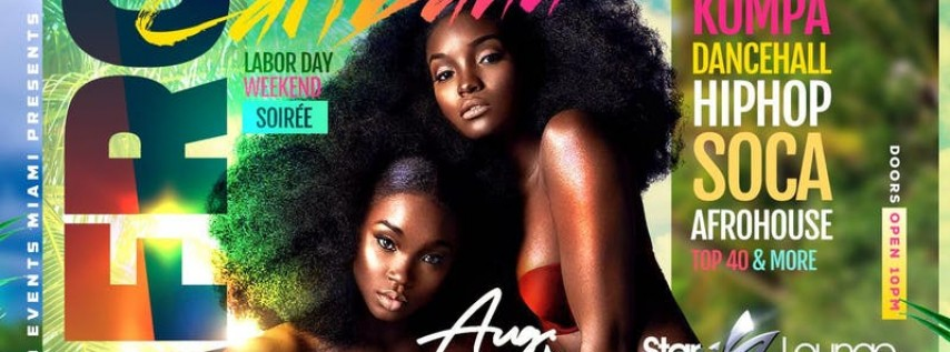 AFRO-CARIBANA MIAMI (LABOR DAY WEEKEND SOIREE)