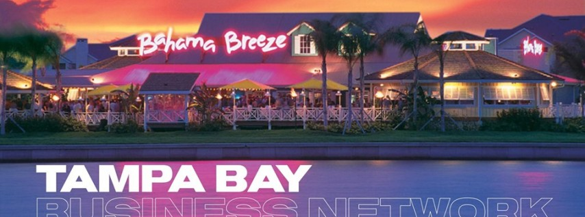 Tampa Bay Business Network Sunset Event 2 | Bahama Breeze Rocky Point