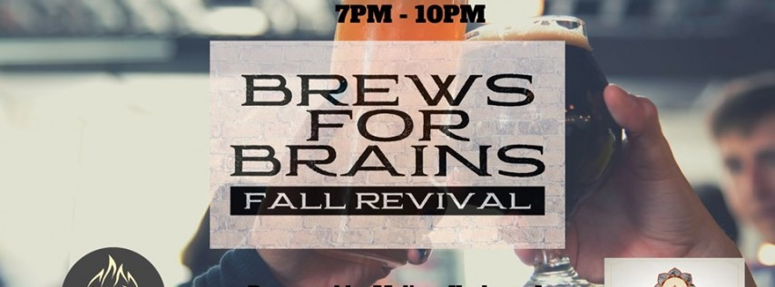 Brews For Brains - Fall Revival